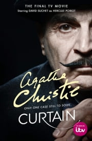 Curtain: Poirot's Last Case (Poirot) ebook by Agatha Christie
