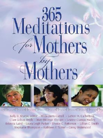 365 Meditations for Mothers by Mothers eBook by