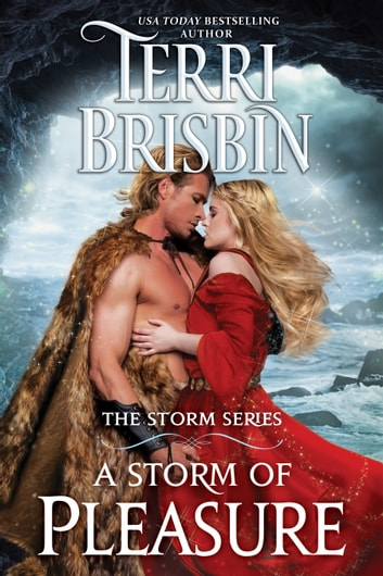 A Storm of Pleasure - The STORM Series ebook by Terri Brisbin