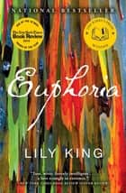 Euphoria ebook by Lily King