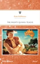 The Mighty Quinns - Teague ebook by KATE HOFFMANN