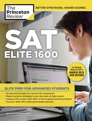 SAT Elite 1600 - For the Redesigned 2016 Exam ebook by Princeton Review