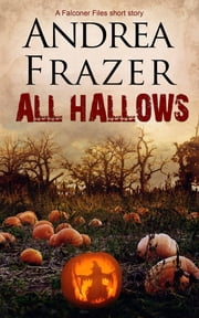 All Hallows ebook by Andrea Frazer