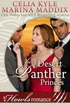 Her Desert Panther Princes - Howls Romance ebook by Celia Kyle, Marina Maddix