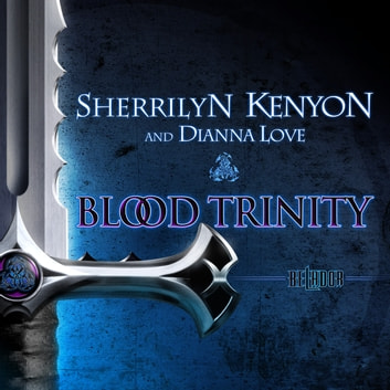 Blood Trinity audiobook by Sherrilyn Kenyon,Dianna Love