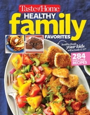 Taste of Home Healthy Family Favorites Cookbook ebook by Editors at Taste of Home