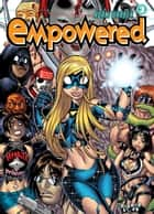 Empowered Volume 3 ebook by Adam Warren, Various