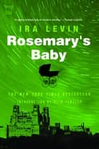Rosemary's Baby ebook by Ira Levin,Otto Penzler