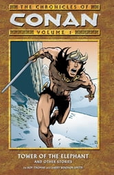 Chronicles of Conan Volume 1: Tower of the Elephant and Other Stories ebook by Roy Thomas