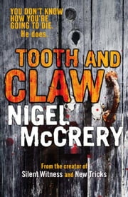 Tooth and Claw ebook by Nigel McCrery