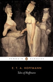 Tales of Hoffmann ebook by E.T.A. Hoffmann,R. J. Hollingdale