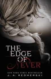 The Edge of Never ebook by J.A Redmerski
