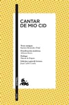 Cantar de Mio Cid ebook by Anónimo