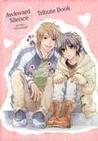 Awkward Silence Volume 6 Digital Booklet (Yaoi Manga) ebook by Hinako Takanaga