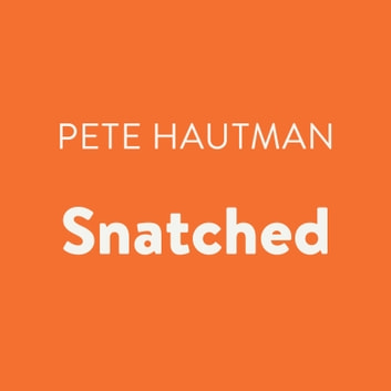 Snatched audiobook by Pete Hautman