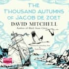 The Thousand Autumns of Jacob de Zoet audiobook by David Mitchell