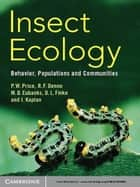 Insect Ecology ebook by Peter W. Price,Robert F. Denno,Micky D. Eubanks,Deborah L. Finke,Ian Kaplan