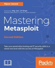Mastering Metasploit - Second Edition ebook by Nipun Jaswal