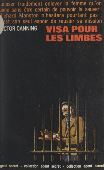 Visa pour les limbes ebook by Victor Canning,Frédéric Bertrand,George Langelaan