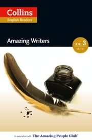 Amazing Writers: B1 (Collins Amazing People ELT Readers) ebook by Anne Collins,Fiona MacKenzie