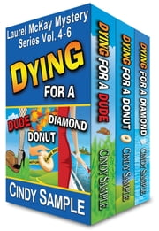 Laurel McKay Mysteries Boxed Set (Vol. 4-6) ebook by Cindy Sample