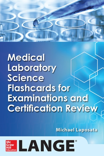Medical Laboratory Science Flash Cards for Examinations and ...