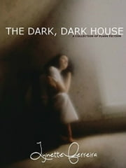 The Dark, Dark House ebook by Lynette Ferreira