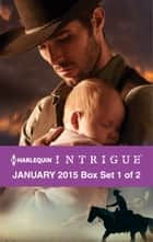Harlequin Intrigue January 2015 - Box Set 1 of 2 - Midnight Rider\The Sheriff\The Marshal ebook by Joanna Wayne, Angi Morgan, Adrienne Giordano