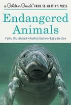 Endangered Animals ebook by George S. Fichter,Kristin Kest