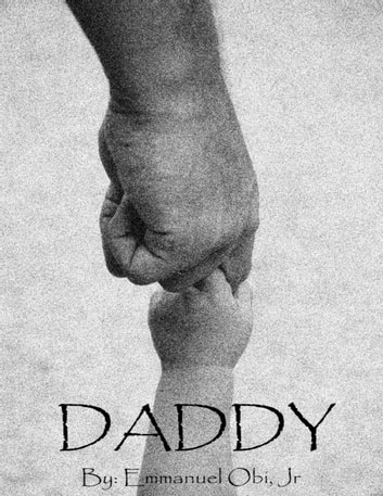 Daddy ebook by Emmanuel Obi Jr