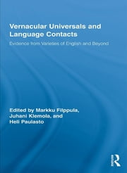 Vernacular Universals and Language Contacts - Evidence from Varieties of English and Beyond ebook by Markku Filppula,Juhani Klemola,Heli Paulasto