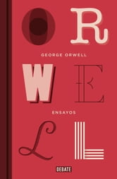 Ensayos ebook by George Orwell