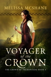Voyager of the Crown ebook by Melissa McShane