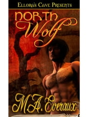 North Wolf ebook by M.A. Evereaux
