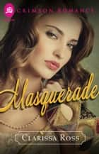 Masquerade ebook by Clarissa Ross