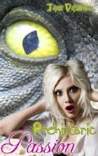 Prehistoric Passion ebook by Jane Dashiell