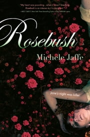 Rosebush ebook by Michele Jaffe