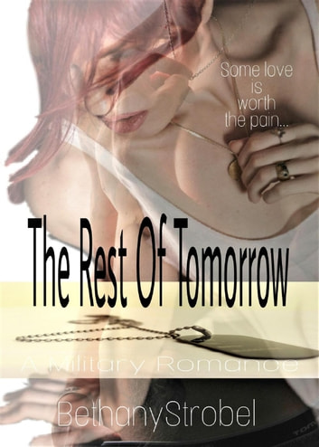 The Rest of Tomorrow ebook by Bethany Strobel