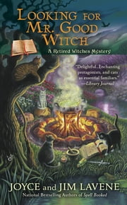 Looking for Mr. Good Witch ebook by Joyce and Jim Lavene