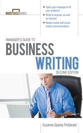 Manager's Guide To Business Writing 2/E ebook by Suzanne Sparks FitzGerald