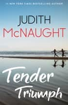 Tender Triumph ebook by Judith McNaught