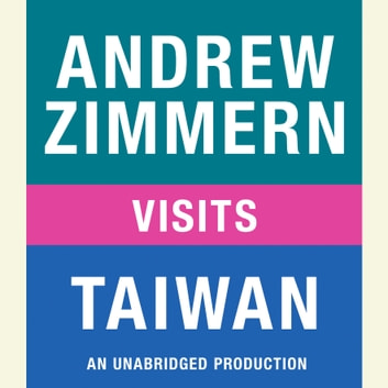 Andrew Zimmern visits Taiwan - Chapter 13 from THE BIZARRE TRUTH audiobook by Andrew Zimmern