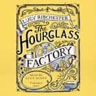The Hourglass Factory audiobook by Lucy Ribchester
