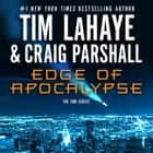 Edge of Apocalypse audiobook by Tim LaHaye, Craig Parshall