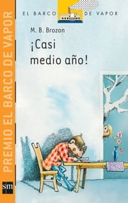 ¡Casi medio año! ebook by M. B. Brozon