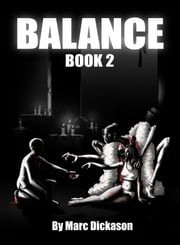 Balance: Book 2 ebook by Marc Dickason