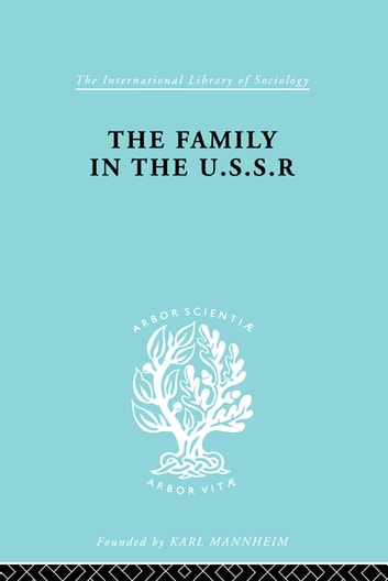 The Family in the USSR ebook by Rudolf Schlesinger