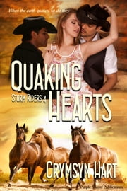 Quaking Hearts ebook by Crymsyn Hart