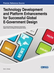 Technology Development and Platform Enhancements for Successful Global E-Government Design
