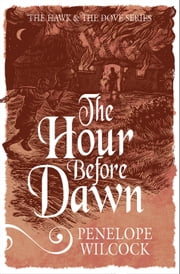 The Hour Before Dawn ebook by Penelope Wilcock
